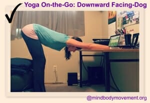 Down dog at desk-yoga on the go